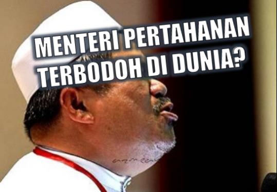 MENTERI PERTAHANAN MALAYSIA TERBODOH DI DUNIA? – KOREK, BONGKAR, DEDAH